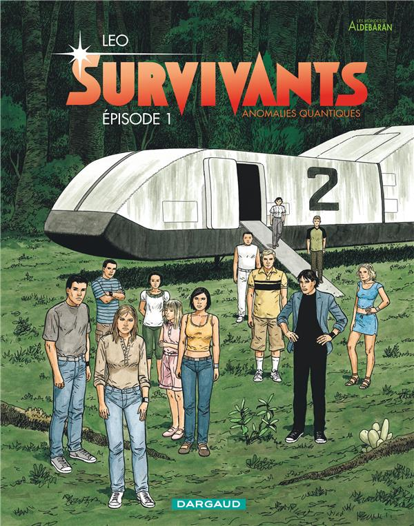 LES SURVIVANTS T1 SURVIVANTS,  EPISODE 1 LEO DARGAUD